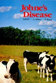 Johne's Disease - Current Trends in Research, Diagnosis and Management ebook by AR Milner,PR Woods
