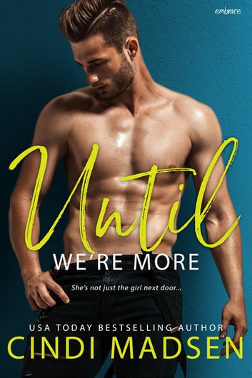Until We're More ebook by Cindi Madsen