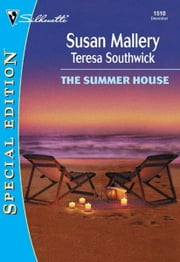 The Summer House - Marrying Mandy\Courting Cassandra ebook by Susan Mallery,Teresa Southwick