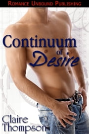 Continuum of Desire ebook by Claire Thompson