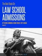 The Best Book On Law School Admissions ebook by Patrick Johnson,Frank Tobler