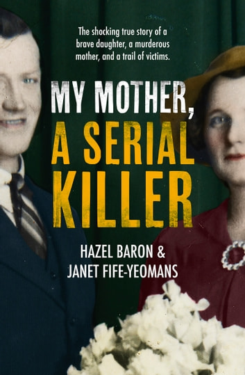 My Mother, a Serial Killer ekitaplar by Hazel Baron