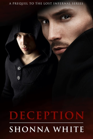 Deception - A Lost Infernal Prequel ebook by Shonna White