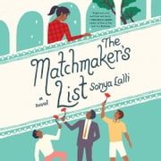 The Matchmaker's List audiobook by Sonya Lalli