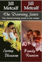 The Downing Sisters ebook by Jill Metcalf