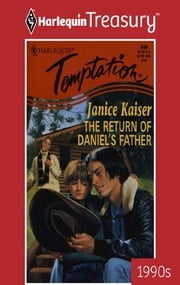 The Return of Daniel's Father ebook by Janice Kaiser