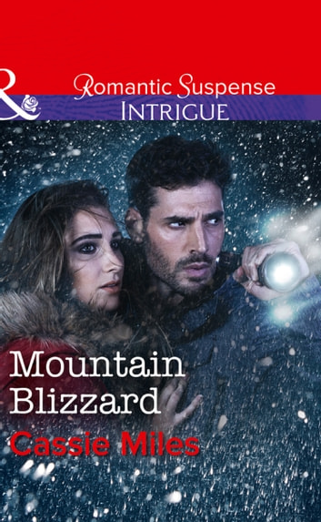Mountain Blizzard (Mills & Boon Intrigue) 電子書 by Cassie Miles