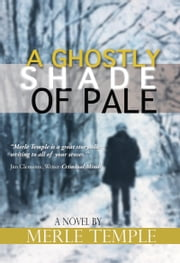 A Ghostly Shade of Pale ebook by Merle Temple