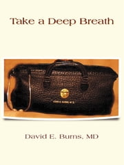 Take a Deep Breath ebook by David E. Burns, MD