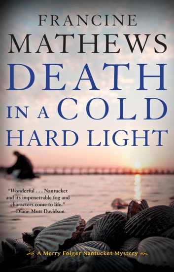 Death in a Cold Hard Light ebook by Francine Mathews