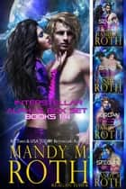 Interstellar Alphas Box Set Books 1-4 ebook by Mandy M. Roth