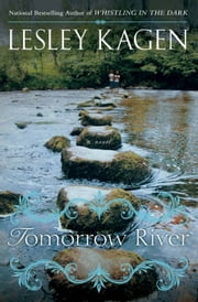 Tomorrow River ebook by Lesley Kagen
