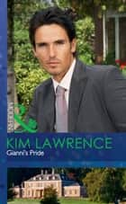 Gianni's Pride (Mills & Boon Modern) ebook by Kim Lawrence