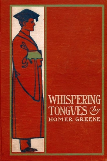 Whispering Tongues ebook by Homer Greene