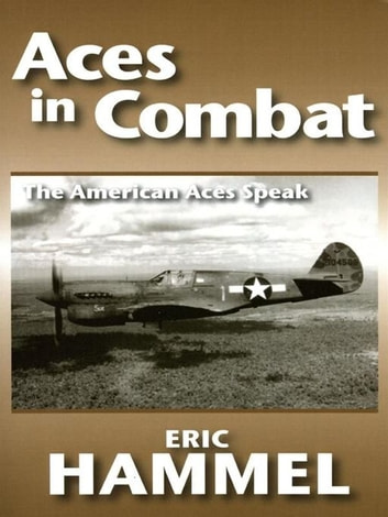Aces In Combat ebook by Eric Hammel