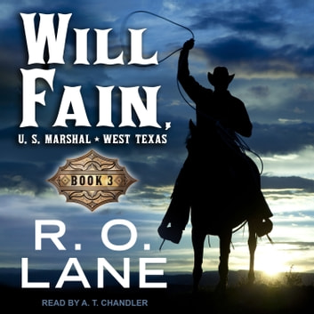 Will Fain, U.S. Marshal - Book 3 audiobook by R.O. Lane