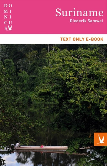 Suriname - text only ebook by Diederik Samwel