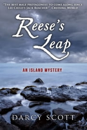 Reese's Leap: An Island Mystery ebook by Darcy Scott