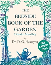 The Bedside Book Of The Garden ebook by Dr D G Hessayon