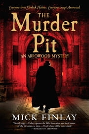The Murder Pit ebook by Mick Finlay