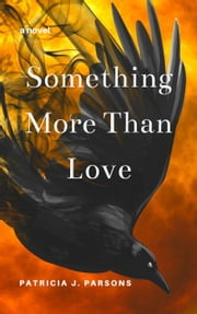 Something More Than Love ebook by Patricia J. Parsons