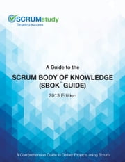 A Guide to the Scrum Body of Knowledge ebook by SCRUMstudy VMEdu Inc