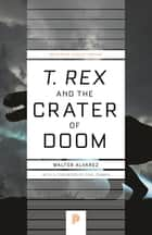 """T. rex"" and the Crater of Doom ebook by"