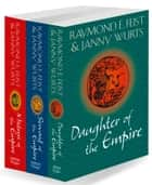 The Complete Empire Trilogy: Daughter of the Empire, Mistress of the Empire, Servant of the Empire ebook by Raymond E. Feist, Janny Wurts