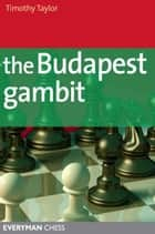 The Budapest Gambit ebook by Timothy Taylor