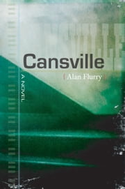 Cansville ebook by Alan Flurry