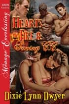 Hearts on Fire 8: Saving C.C. ebook by