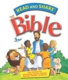 Read and Share Bible - Pack 4 - The Stories of Solomon, Elijah, Elisha, Esther, Daniel, and Jonah ebook by Gwen Ellis