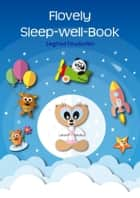 Flovely Sleep-well-Book ebook by Siegfried Freudenfels