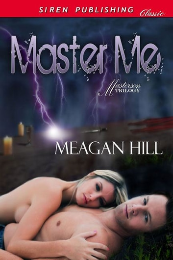 Master Me ebook by Meagan Hill