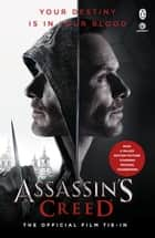 Assassin's Creed: The Official Film Tie-In ebook by Christie Golden