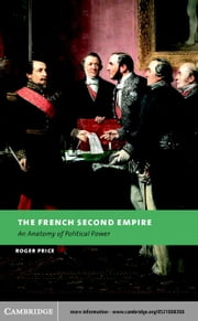 The French Second Empire ebook by Price, Roger
