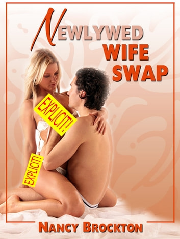 Sex Stories Of Wife Swapping