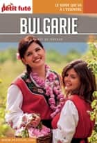 BULGARIE 2016 Carnet Petit Futé ebook by Dominique Auzias, Jean-Paul Labourdette