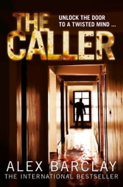 The Caller ebook by Alex Barclay
