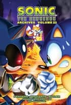 Sonic the Hedgehog Archives 23 ebook by Sonic Scribes
