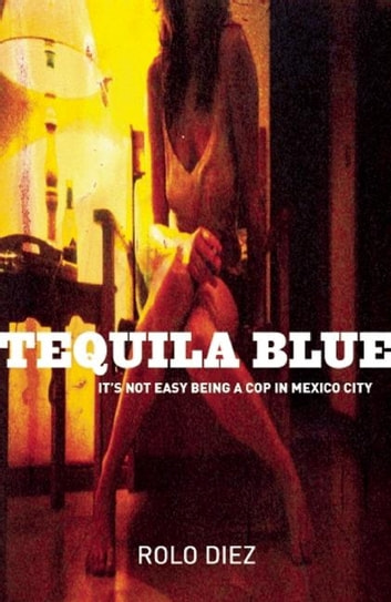 Tequila Blue ebook by Rolo Diez