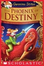 The Phoenix of Destiny (Geronimo Stilton and the Kingdom of Fantasy)