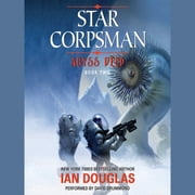 Abyss Deep - Star Corpsman: Book Two audiobook by Ian Douglas