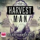 The Harvest Man audiobook by