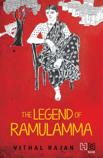 The Legend of Ramulamma ebook by Vithal Rajan
