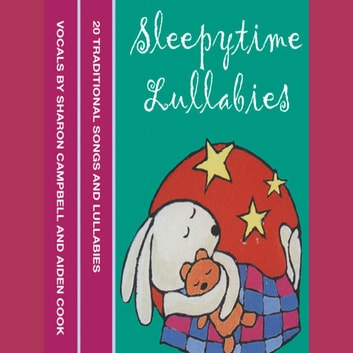 Sleepytime Lullabies audiobook by HarperCollins