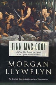 Finn Mac Cool ebook by Morgan Llywelyn