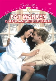Doctor and the Debutante ebook by Pat Warren