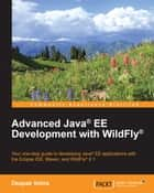 Advanced Java® EE Development with WildFly® ebook by Deepak Vohra