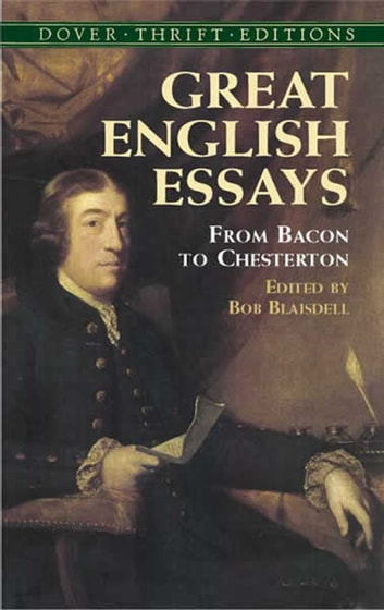 Great English Essays - From Bacon to Chesterton ebook by